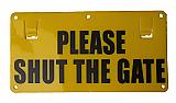 Thunderbird 'Shut The Gate' Sign EF15B